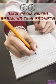back from winter break writing prompts minds in bloom you re back from winter break and both you and your students are feeling