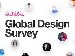 Dribbble Design Announcing Dribbbles 2019 Global Design Survey Findings By