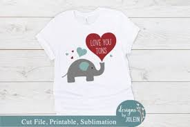 Download transparent elephant png for free on pngkey.com. Love You Tons Graphic By Designs By Jolein Creative Fabrica In 2020 Design Graphic Fun Unique Tshirts