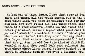 Michael Herr Is Dead Read A Passage From Dispatches His