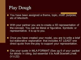 what is one major theme you noted in macbeth explain the theme  play dough you have been assigned a theme topic motif purpose etc