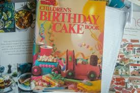 How The Womens Weekly Childrens Birthday Cake Book Changed The