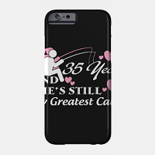 35th anniversary shirt wedding anniversary gifts for each year phone case