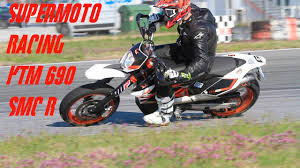supermoto racing ktm 690 smc r raw youtube