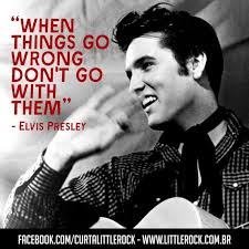 Elvis Quotes Awesome Gorgeous Quotes From The King Himself Elvis Presley Page 48 Of 48