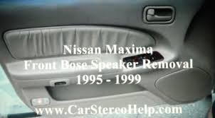 bose 6x9 car speakers. how to nissan maxima front bose car speaker removal 1995 - 1999 replace 6x9 speakers
