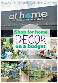 how to shop for home decor on a budget the cards we drew