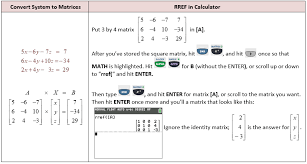 the solving systems using reduced row echelon form section but here i ll just show you how to easy it is to solve using rref in a graphing calculator