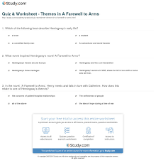 a farewell to arms essay quiz worksheet themes in a farewell to arms