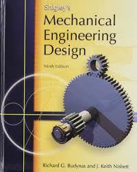Shigley Machine Design Shigleys Mechanical Engineering Design Mcgraw Hill Series