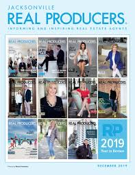 Jacksonville Real Producers December 2019 by PBCrealproducers - issuu