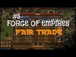 Forge Of Empires Fair Trade Forge Of Empires Fair Trade Calculator Forge Of Empires Tips 3