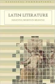 Amazon.com: Latin Literature (Understanding the Ancient World) (Classical  Foundations) (9780415195188): Braund, Susanna Morton: Books