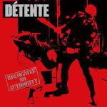 Recognize No Authority album by Detente