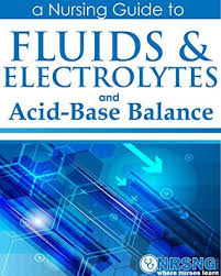 Charting Practice For Nurses Fluids Electrolytes And Acid Base Balance A Guide For