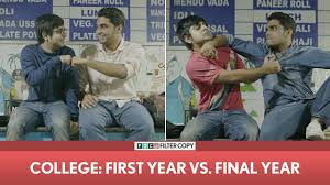 College Year Filtercopy College First Year Vs Final Year Ft Akash Deep Arora And Viraj