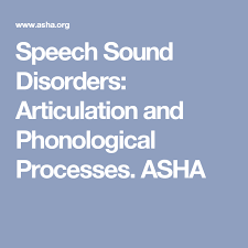 Speech Sound Disorders Articulation And Phonological