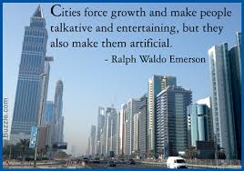 urban vs  rural living  which is more fulfilling in today    s world waldo emerson quote on city life