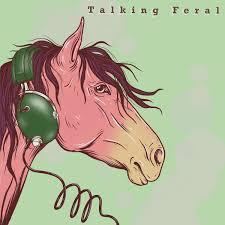 Talking Feral