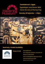 "Tutankahmun's Egypt"" Egyptologist Janet Brewer BEM shares the story of the  boy King – Saturday 28th September 1:30pm   Havering over 50s Forum"