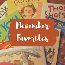 i wanted to do this month s favorites on children s books in the spirit of thanksgiving i chose books that reflected the themes of family food