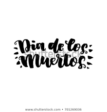 Dia Quote Awesome Dia De Muertos Beautiful Quote Written Stock Vector Royalty Free