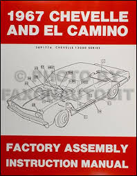 chevelle bu el camino wiring diagram manual reprint 1967 chevelle el camino factory assembly manual reprint