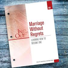 Marriage <b>Without</b> Regrets-<b>In</b> & <b>Out Workbook</b> (Esv) – Precept ...