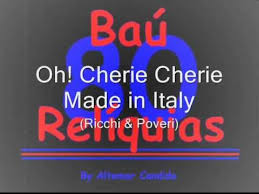 Oh! Cherie Cherie - <b>Made</b> in Italy (<b>Ricchi</b> & <b>Poveri</b>) The 80's Songs ...