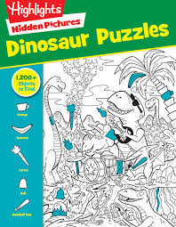 Can you find the hidden objects in this puzzle game before time runs out? Dinosaur Puzzles Highlights Hidden Pictures Highlights 9781629797809 Amazon Com Books