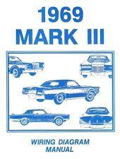 1969 lincoln mark iii lincoln 1969 continental mark iii wiring diagram manual 69