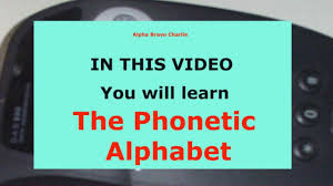 Almost all dictionaries use ipa as a pronunciation help for individual words. Alpha Bravo Charlie Phonetic Alphabet Wmv Youtube