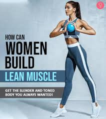 How Women Can Build Muscle Without Looking Too Muscular