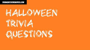 29 Challenging Halloween Trivia Questions How Many Can You