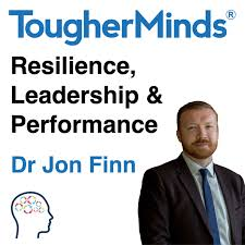 The Tougher Minds Podcast -  cutting-edge resilience training, leadership training and coaching to develop world-class people and teams.