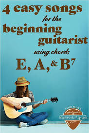 4 Easy Guitar Songs Using Chord E A B7 Easy Guitar