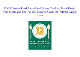 Pdf 12 Week Food Journal And Fitness Tracker Track Eating Plan Meal