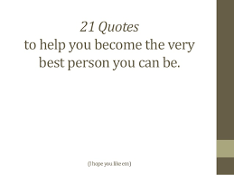 21 Quotes Beauteous 48 Quotes To Increase Your Personal Development