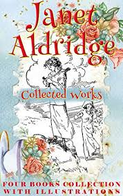 Janet Aldridge: Collected Works (Illustrated): The Meadow-Brook ...
