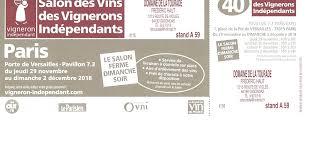 vignerons indépendants paris porte de versailles voici des invitations pour le salon de paris porte de versailles