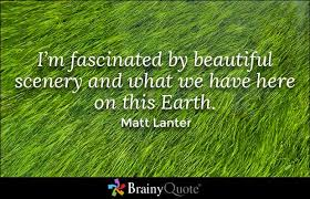 Earth Is Beautiful Quotes Best Of 24 Popular Earth Quotes And Sayings Stocks Golfian