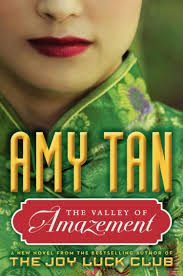 summary of joy luck club amy tan s the valley of amazement book  amy tan s the valley of amazement book review ny daily news amy tan s new