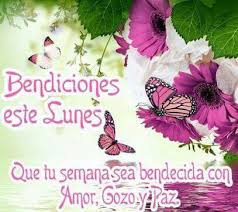 Christian Monday Quotes Best Of Bendecido Lunes Good Week Pinterest Monday Blessings