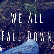 we all fall down essay