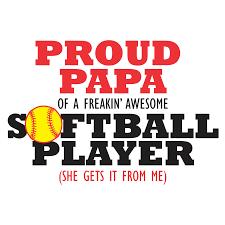 Papa Design Proud Papa Softball Ready To Print T Shirt Design