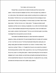 diet essay pollan essay the problem americas diet michael pollan  pollan essay the problem americas diet michael pollan this preview has intentionally blurred sections sign up