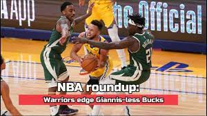 NBA roundup: Warriors edge Giannis-less Bucks - YouTube