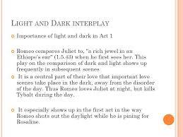 romeo juliet higher ppt  22 light and dark interplay