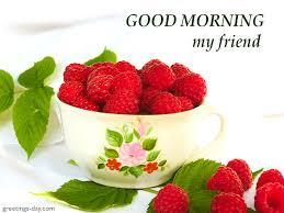 good morning my friend free morning