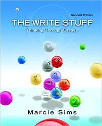 com the write stuff thinking through essays nd edition  the write stuff thinking through essays 2nd edition 2nd edition